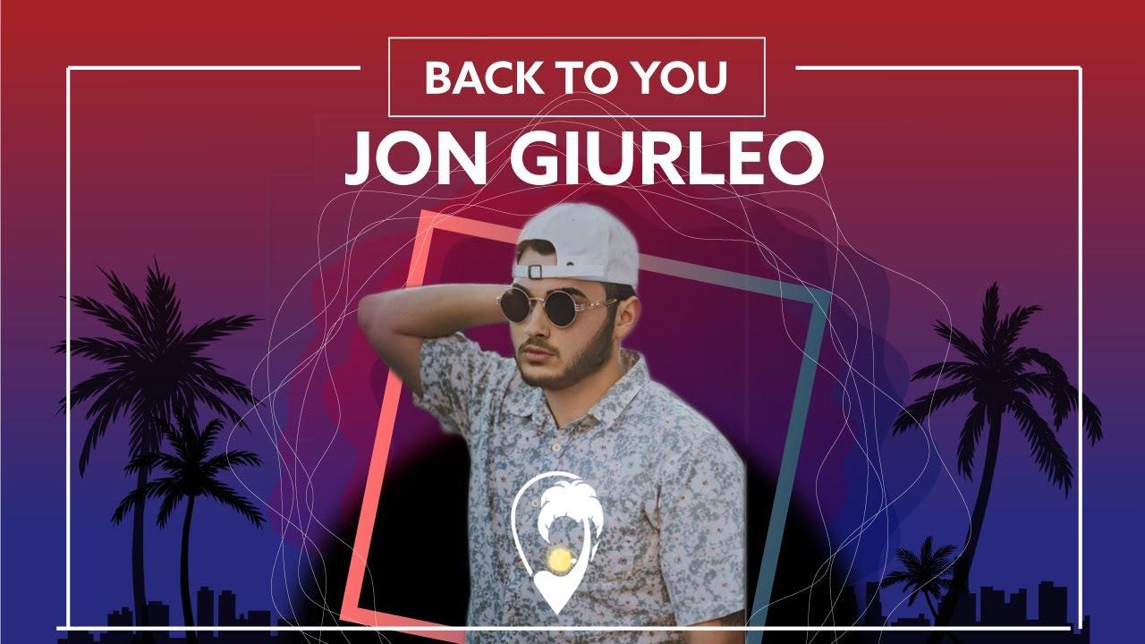 Jon Giurleo - Back to You [Lyrics Video]