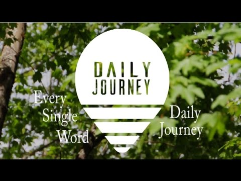 Daily Journey - Every Single Word (Session Video)