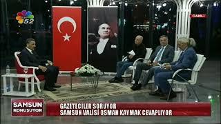 21/03/2018 SAMSUN KONUŞUYOR - OSMAN KAYMAK / SAMSUN VALİSİ
