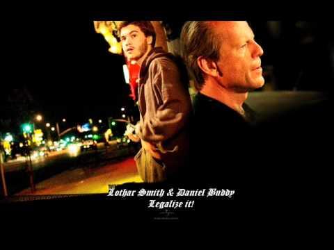 Lothar Smith & Daniel Buddy - Legalize it!