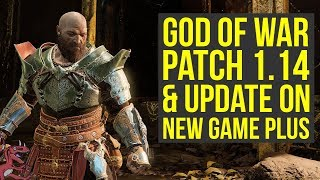 God of War Update 1.14 OUT NOW - All The Info & Update On New Game Plus (God of War 4 Update 1.14)