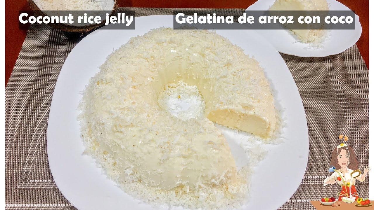 GELATINA DE ARROZ CON COCO   // Coconut rice jelly