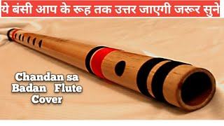 Chandan sa badan chanchal flute cover instrumental