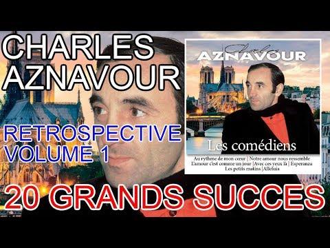 Charles Aznavour -Retrospective - Volume 1 [Album complet]