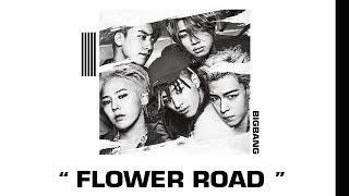 Baixar [THAISUB] BIGBANG - FLOWER ROAD (꽃 길)