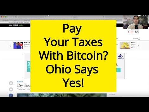 Pay Your Taxes With Bitcoin? Ohio Says Yes!