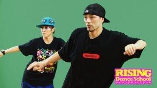 【HIPHOP】ケントステップ RISING Dance School ライジングダンス STEZO thumbnail