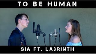 To Be Human - Sia ft. Labrinth | Jon Klaasen ft. Elyssa Joy |