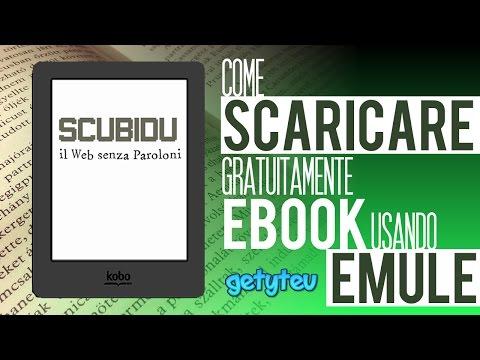 COME SCARICARE EBOOK GRATUITAMENTE USANDO EMULE