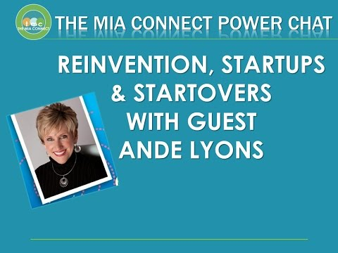 Reinvention & StartOvers with Ande Lyons - The Mia Connect Power Chat