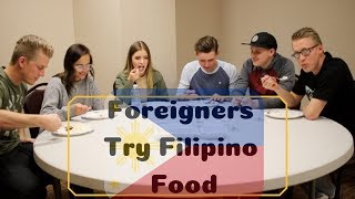 Foreigners Try Filipino Food (Dinuguan, Sisig, and More!)