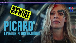Star Trek: Picard Episode 4 Breakdown | Warp Factor | SYFY WIRE