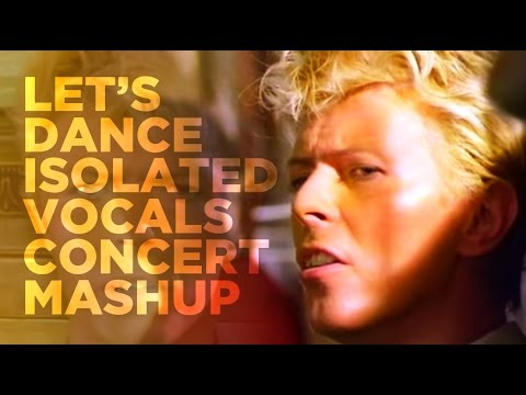 """David Bowie - """"Let's Dance"""" Isolated Vocal (Acapella) Concert Mashup"""