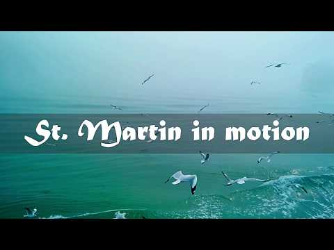 St. Martin in motion