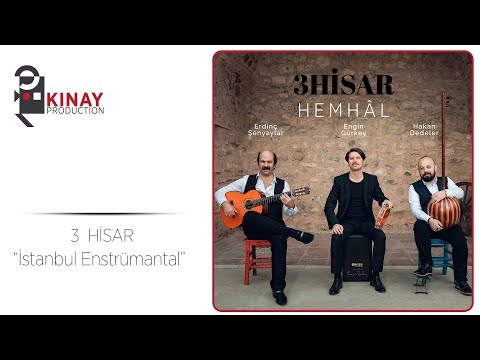 3 Hisar - İstanbul (Enstrumantal)