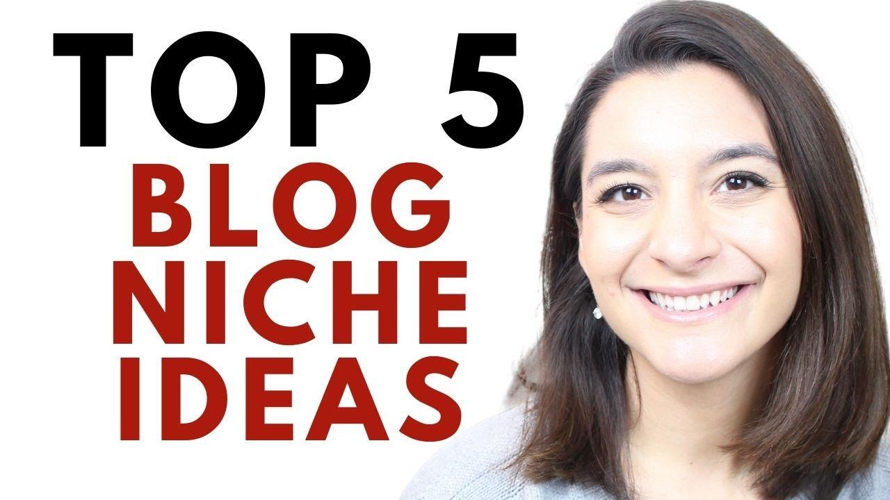 Top 5 Blog Niche Ideas My 3,000+ Blogging Students Choose