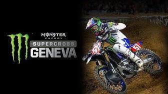 Live Monster Energy Supercross Geneva 2019 - Vendredi 1ère partie (en direct à 20h00)