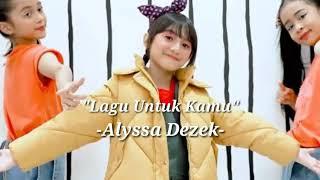 Gambar cover Lirik Lagu Untuk Kamu - Alyssa Dezek