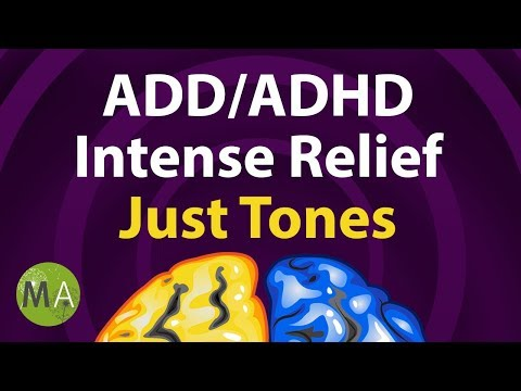 ADD/ADHD Intense Relief Just Tones Extended, ADHD Focus Music, Isochronic Tones