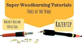 Wood Burning - Tools of the Trade Tutorial