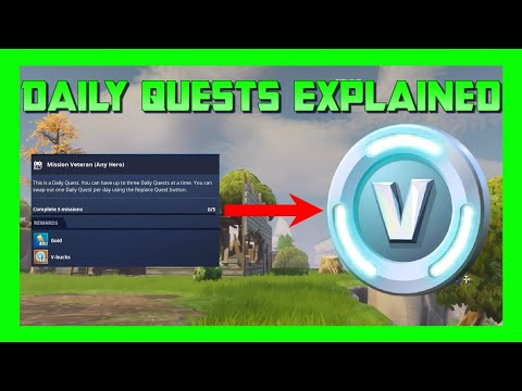 Fortnite Save The World Daily Quests Explained + How To Get V-Bucks From Them