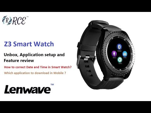 Z3 Smart Watch - Unboxing, Date And Time Setup And Feature Review
