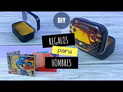 REGALOS PARA HOMBRES DIY