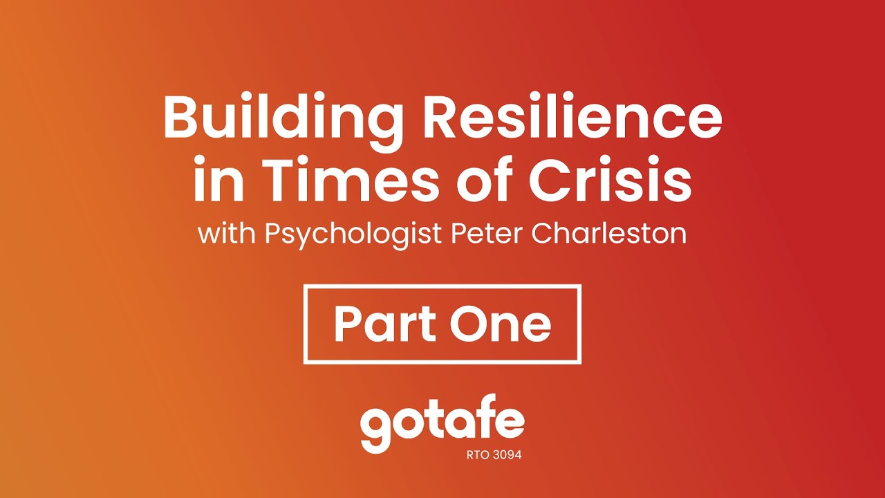 building resilience in times of crisis part one