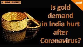 All Things Markets | Coronavirus hits China gold demand: Is India safe?