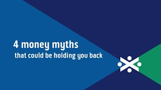 Four money myths that could be holding you back