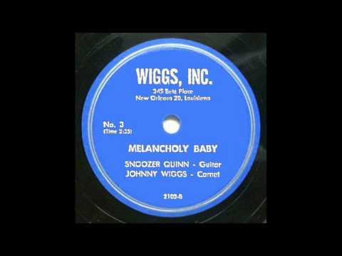 Snoozer Quinn - Melancholy Baby - 1948