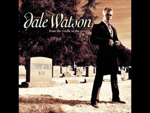Dale Watson - Time Without You