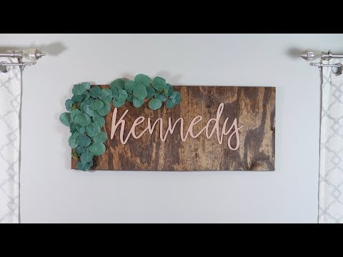 DIY WOOD NAME SIGN DECOR *ON A BUDGET*