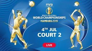 4th July - Court 2 | Full Day | FIVB Beach Volleyball World Championships - Hamburg 2019