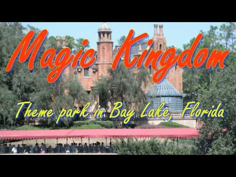 Visit Magic Kingdom, Theme Park in Bay Lake, Florida, United States