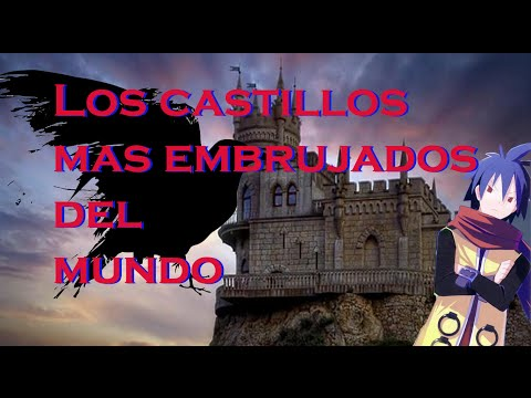 Los Castillos Más Embrujados Del Mundo