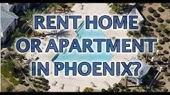Rent Apartment or Home in Phoenix Arizona
