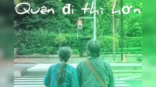 Quên đi thì hơn lyric- Nguyễn Thạc Bảo Ngọc