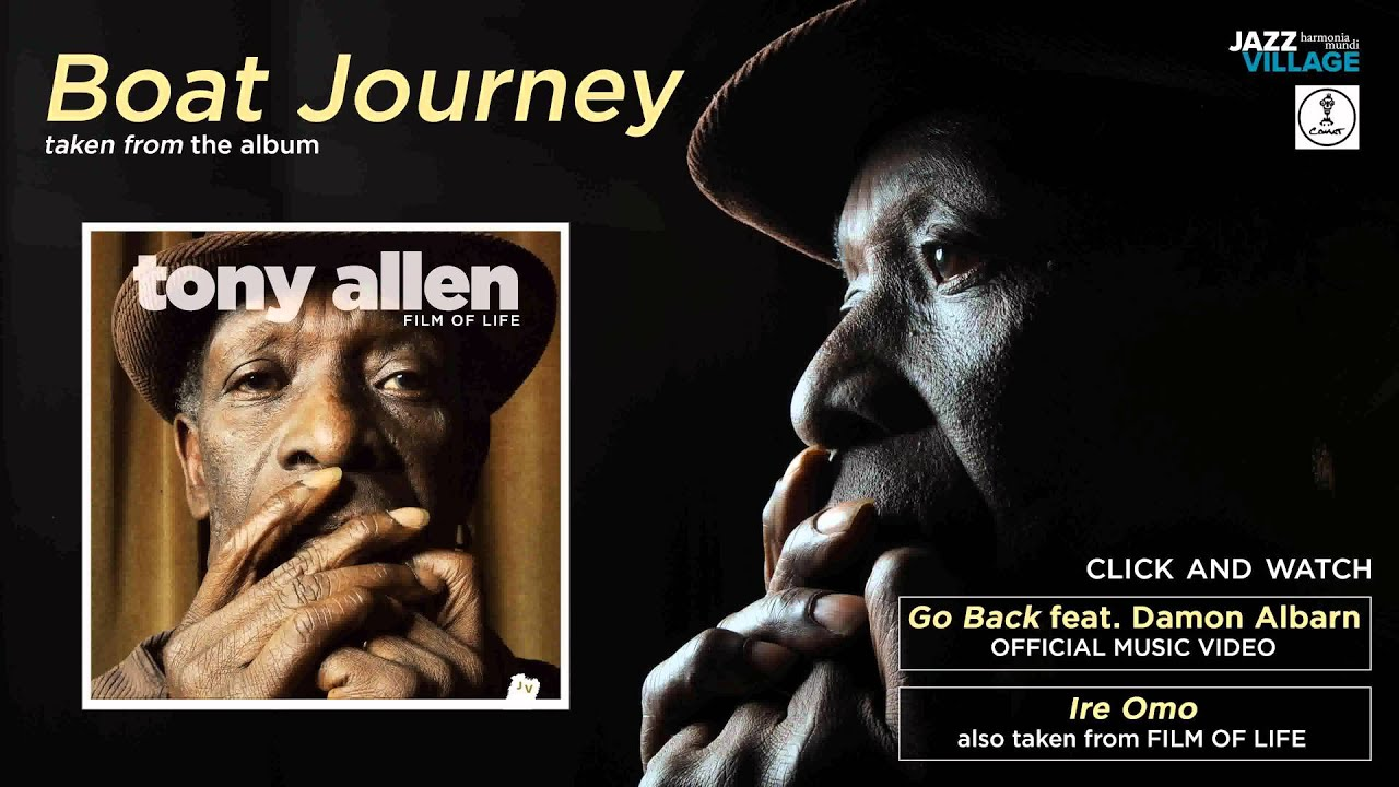 tony-allen-boat-journey-tony-allen-afrobeat
