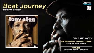 "Tony Allen - ""Boat Journey"""