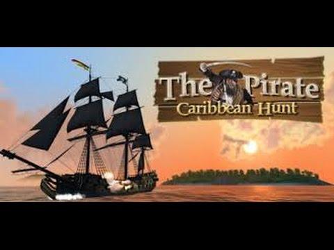The Pirate Caribbean Hunt 2 El Corsario Negro