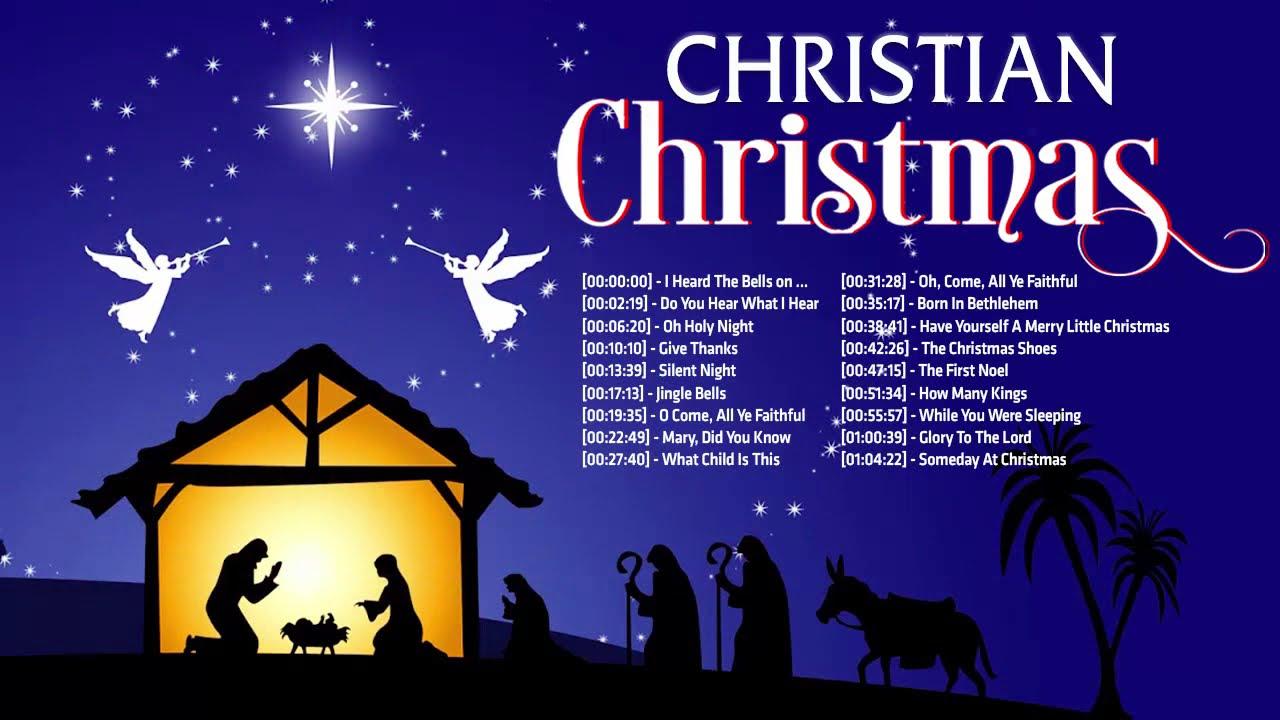 Chiristian Christmas 2021 Greatest Christian Christmas Songs 2021 New Playlist Top Christian Music Merry Christmas 2021 Youtube