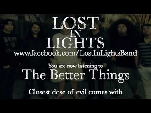 Lost In Lights - The Better Things (Lyric Video)