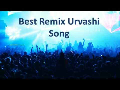 Urvashi Remix Dance Song