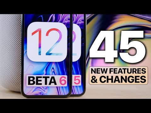 iOS 12 Beta 6 & 5! 45 New Features/Changes