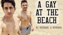 A GAY AT THE BEACH  ||  Husband & Husband #192