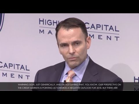 TREY PARKER ON HIGHLAND'S CREDIT MARKET OUTLOOK