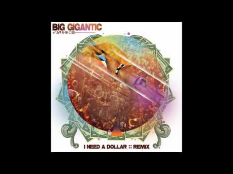 HQ Big Gigantic  I Need A Dollar Remix Aloe Blacc