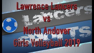 LHS Girls Volleyball vs North Andover 2019