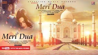 MERI DUA BY SHIVANG MATHUR & CHANDRA SURYA | NEW HINDI SONG 2018 | AFFECTION MUSIC RECORDS
